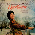 KITTY WELLS - THEY'RE STEPPING ALL OVER MY HEART - 33T