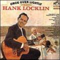 HANK LOCKLIN - ONCE OVER LIGHTLY - 33T