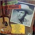 HANK WILLIAMS - MEMORIAL ALBUM - 33T x 2