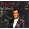 BOB BISHOP - SOMEWHERE IN THE COUNTRY - LP