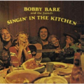 BOBBY BARE AND THE FAMILY - SINGIN' IN THE KITCHEN - LP