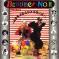 BERURIER NOIR - PRESENTE ABRACADABOUM! - 33T