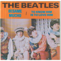 THE BEATLES - To know him is to love him/Besame mucho - 45T (SP 2 titres)