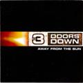 3 DOORS DOWN - Away From The Sun - CD
