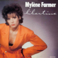 MYLENE FARMER - Libertine (Version Longue)/Libertine (REMIX)/GRETA - Maxi 45T