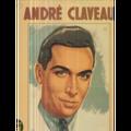 ANDRE CLAVEAU - COMPILATION DEUX DISQUES - 33T x 2