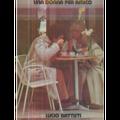 LUCIO BATTISTI - UNA DONNA PER AMICO - LP