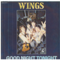 WINGS - GOOD NIGHT TONIGHT / DAYTIME NIGHTIME SUFFERING - 45T (SP 2 titres)