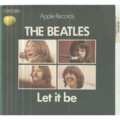 THE BEATLES - LET IT BE / YOU KNOW MY NAME (LOOK UP THE NUMBER) - 45T (SP 2 titres)