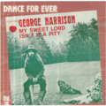 GEORGE HARRISON - MY SWEET LORD / ISN'T IT A PITY - 45T (SP 2 titres)