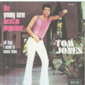 TOM JONES - THE YOUNG NEW MEXICAN PUPPETEER / ALL THAT I NEED IS SOME TIME - 45T (SP 2 titres)