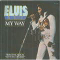 ELVIS PRESLEY - MY WAY / AMERICA - 45T (SP 2 titres)