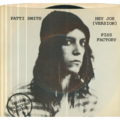 PATTI SMITH - Hey Joe (Version) / Piss Factory - 45T (SP 2 titres)