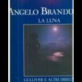 ANGELO BRANDUARDI - LA LUNA - GULLIVER E ALTRI DISEGNI - 33T