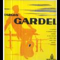 CARLOS GARDEL - CARLOS GARDEL - LA CUMPARSITA - 25 cm