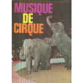 ALDO BALDINI - MUSIQUE DE CIRQUE - LP