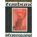 TURBUND STURMWERK - Turbund Sturmwerk - 33T