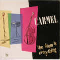 CARMEL - THE DRUM IS EVERYTHING - POCHETTE SERGE CLERC - 33T