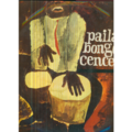 VARIOUS ARTISTS - PAILA... BONGO Y CENCERRO (GREAT RARE CUBAN MUSIC) - 33T