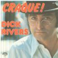 DICK RIVERS - CRAQUE! / VENDREDI 13 A MINUIT 12 - 45T (SP 2 titres)