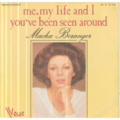 MACHA BERANGER - ME MY LIFE AND I / YOU'VE BEEN SEEN AROUND - 45T (SP 2 titres)