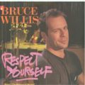 BRUCE WILLIS - THE RETURN OF BRUNO (RESPECT YOURSELF / FUN TILE) - 45T (SP 2 titres)