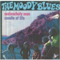 MOODY BLUES - MELANCHOLY MAN / CANDLE OF LIFE - 45T (SP 2 titres)
