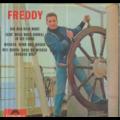 FREDDY - GIB MIR DEIN WORT/LASS' MICH NOCH EINMAL IN DIE FERNE/WOLKEN WIND UND WOGEN/WIE SCHON DASS DU WIEDER - 45T (EP 4 titres)