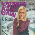 FRANCE GALL - A BANDA / MEIN HERZ IST WEG - 45T (SP 2 titres)