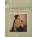 A MUSICAL ANTHOLOGY OF THE ORIENT - A MUSICAL ANTHOLOGY OF THE ORIENT - IRAN 1 - LP