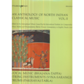 AN ANTHOLOGY OF NORTH INDIA CLASSICAL MUSIC - AN ANTHOLOGY OF NORTH INDIA CLASSICAL MUSIC - VOLUME 2 - LP