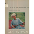 A MUSICAL ANTHOLOGY OF THE ORIENT - A MUSICAL ANTHOLOGY OF THE ORIENT - AFGHANISTAN - 33T