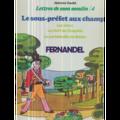 FERNANDEL / ALPHONSE DAUDET - LETTRES DE MON MOULIN 4 - LE SOUS-PREFET AUX CHAMPS - AVEC LIVRET - 33T