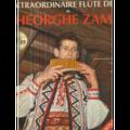 GHEORGHE ZAMFIR - L'EXTRAORDINAIRE FLUTE DE PAN - VOLUME 1 - 33T