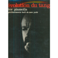 ASTOR PIAZZOLLA - REVOLUTION DU TANGO - AU PHILHARMONIC HALL DE NEW YORK - 33T