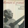 ROMAN EL GRANAINO - GUITARE FLAMENCO - 33T