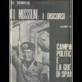 BENITO MUSSOLINI - I DISCORSI - VOLUME 3 - CAMPAGNA POLITICA E LA GUERRA DI SPAGNA - 33T