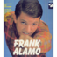 FRANCK ALAMO (JACQUES LOUSSIER) - FRANCK ALAMO - DA DOO RON RON - MA BICHE - 10 inch