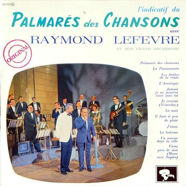 Palmares Des Chansons By RAYMOND LEFEVRE, LP With Rarissime