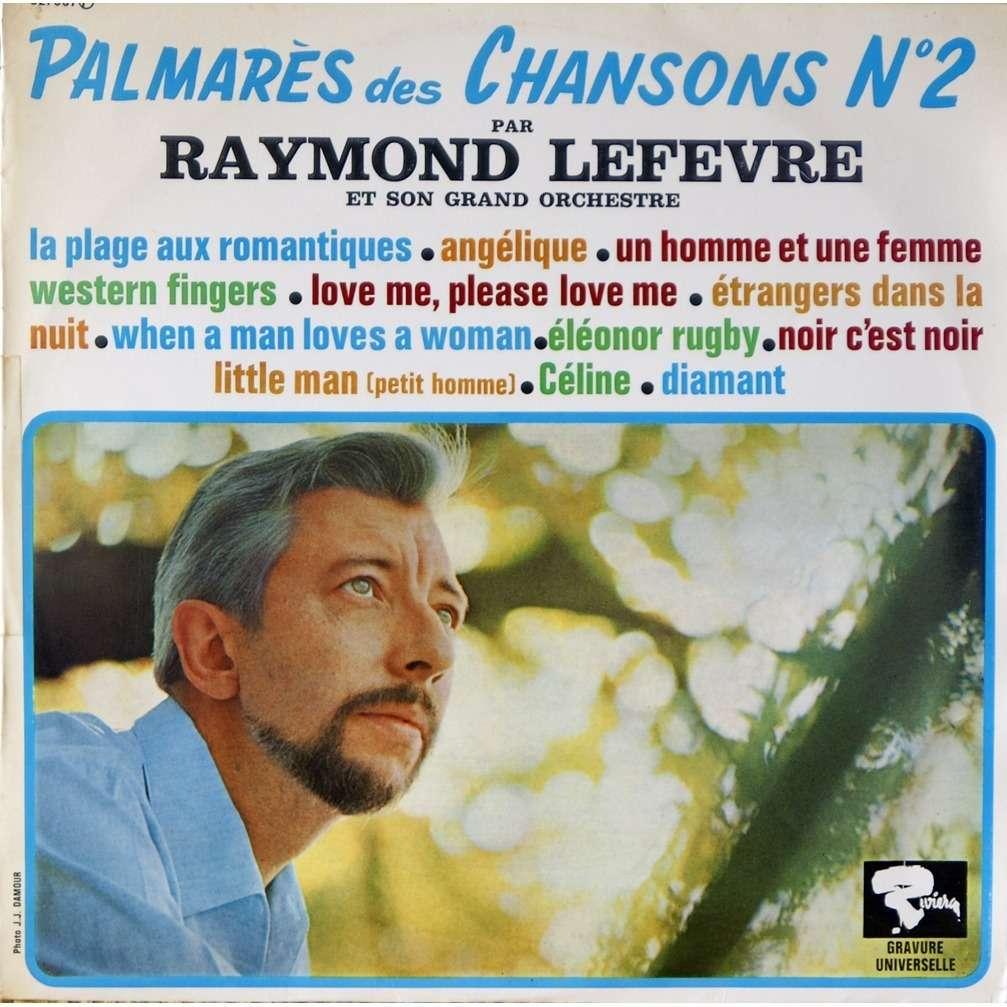 Palmares Des Chansons N°2 De Raymond Lefevre, 33T Chez