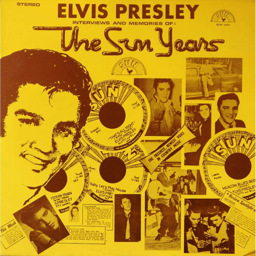 Interviews And Memories Of The Sun Years By Elvis
