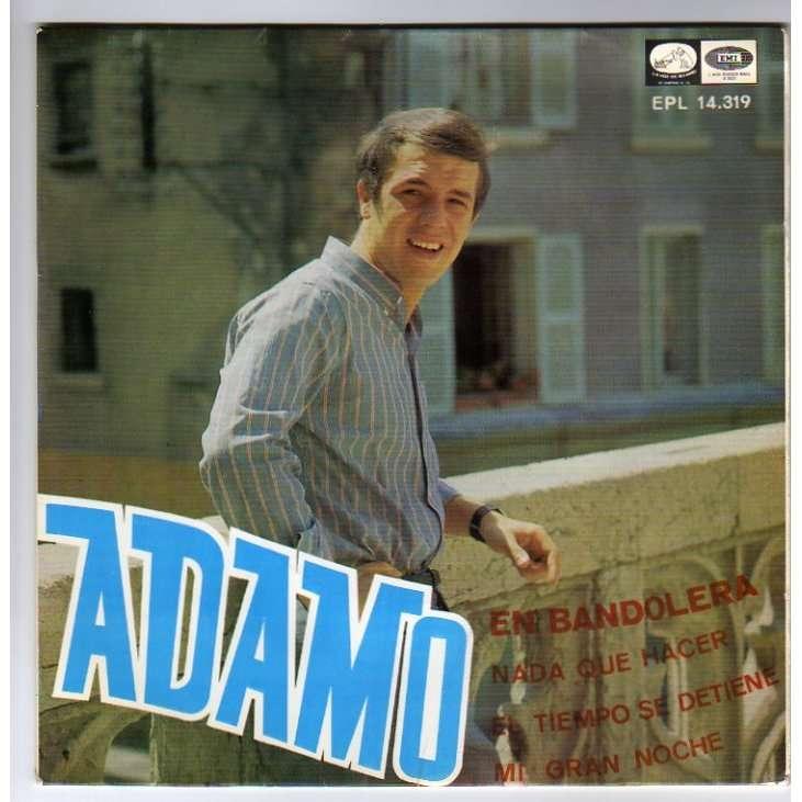 ADAMO EN BANDOLERA + 3 - CANTA EN ESPANOL - ESPAGNE