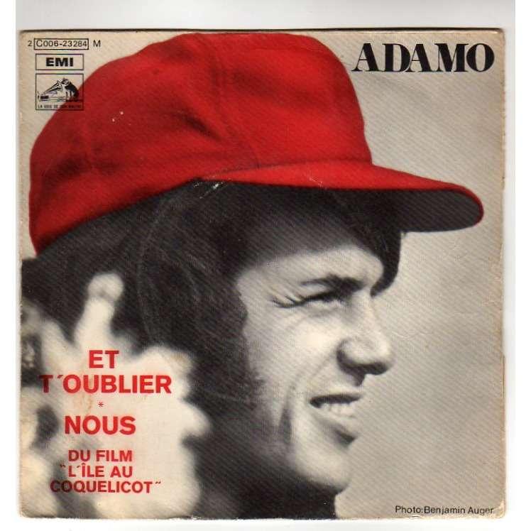 ADAMO ET T'OUBLIER/NOUS - B.O.F. 'L'ILE AU COQUELICOT' - (BIEM)