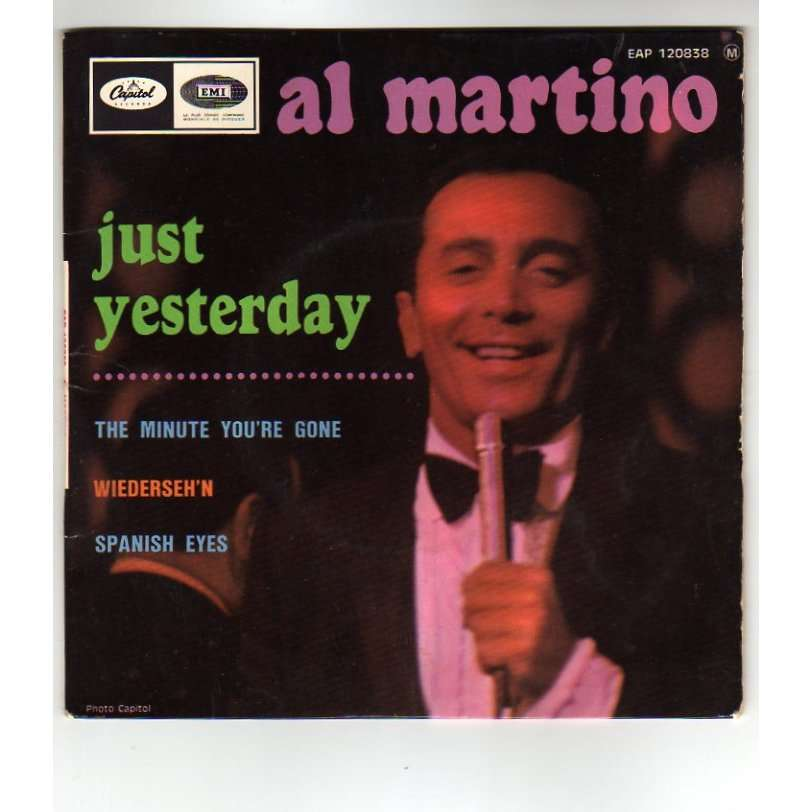 AL MARTINO JUST YESTERDAY + 3