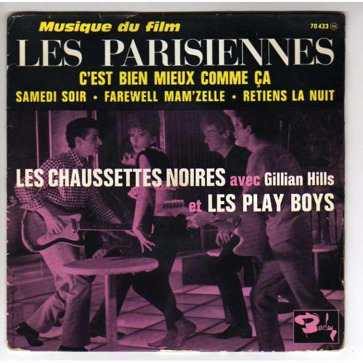 CHAUSSETTES NOIRES B.O.F. 'LES PARISIENNES' - AVEC GILLIAN HILLS & LES PLAY BOYS