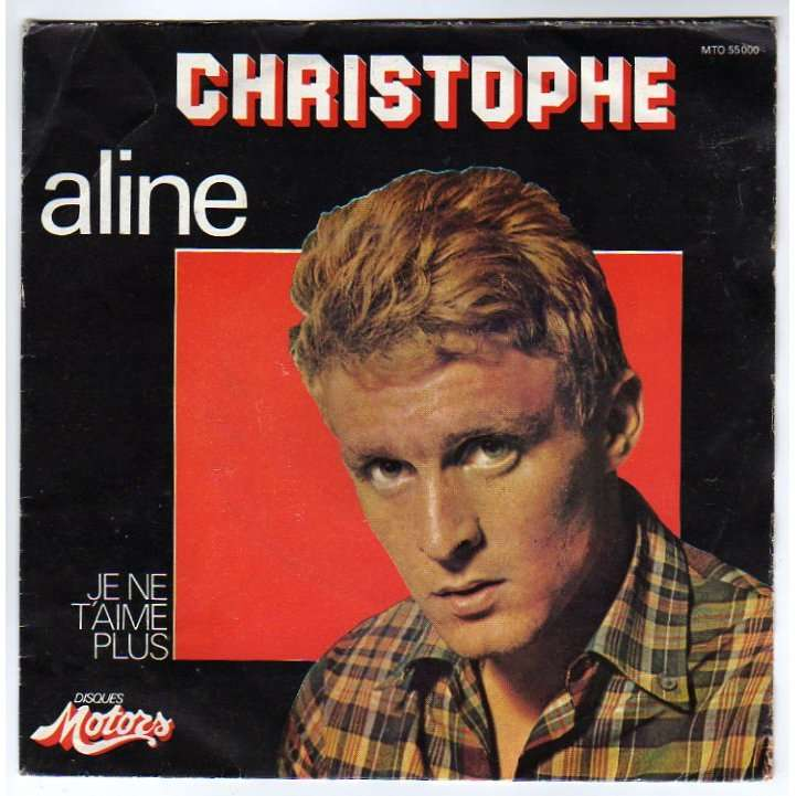 Aline Je Ne T Aime Plus By Christophe Sp With Rock Disc