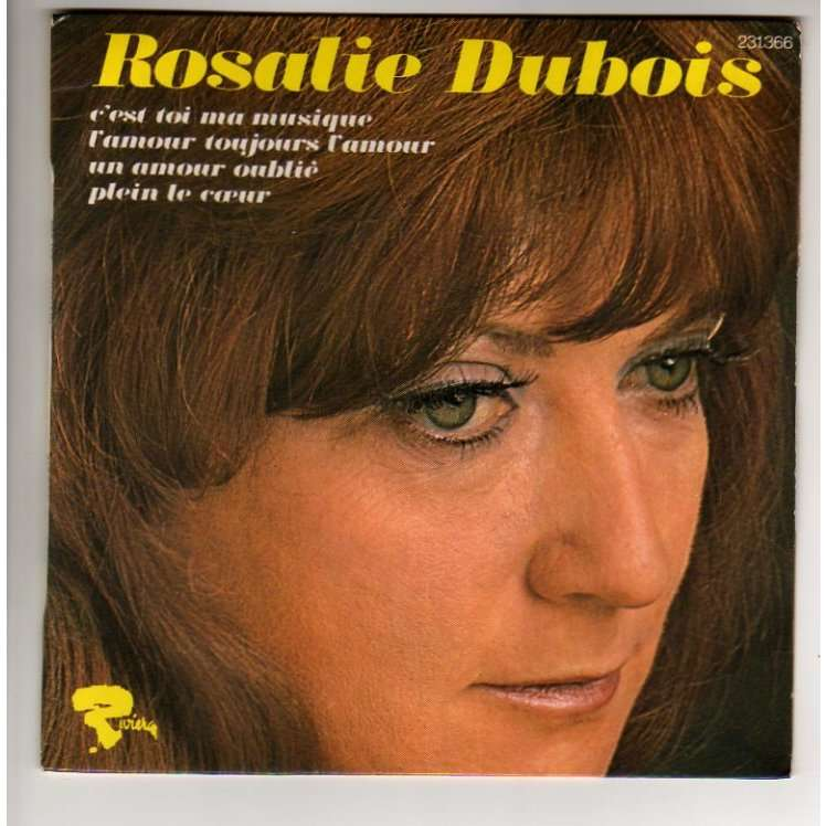 DUBOIS ROSALIE C'EST TOI MA MUSIQUE + 3