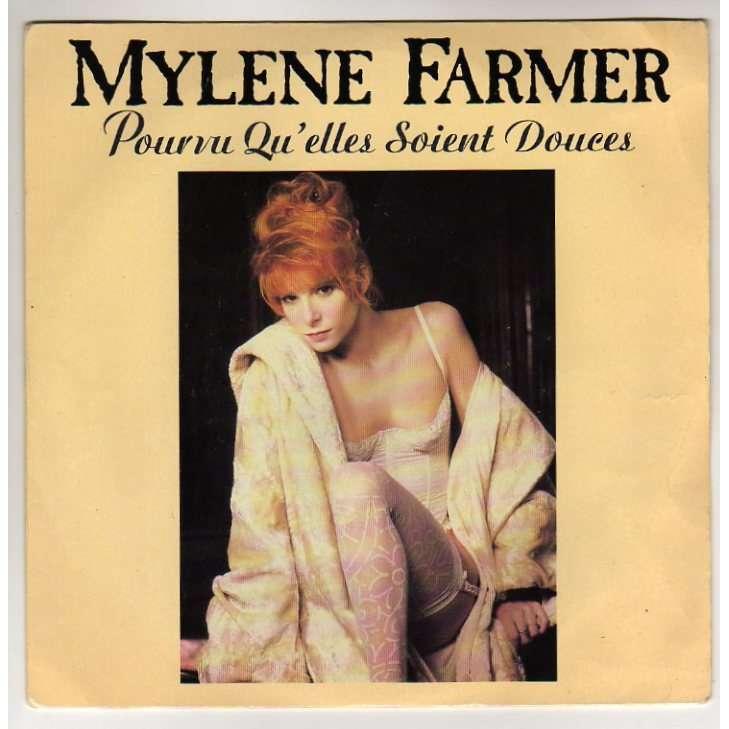 FARMER MYLENE POURVU QU'ELLES SOIENT DOUCES/PUISQUEÉ