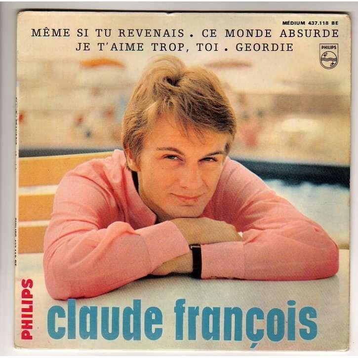 FRANÇOIS CLAUDE MEME SI TU REVENAIS + 3