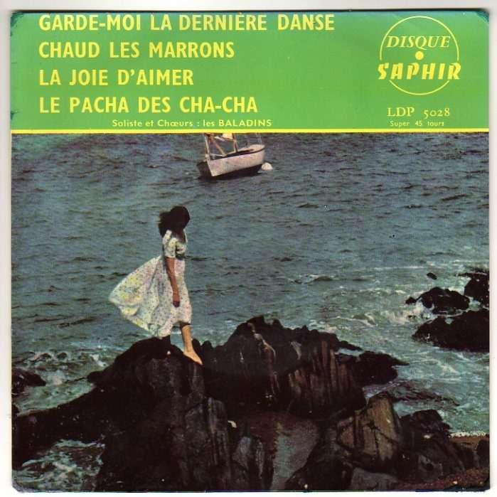 BALADINS GARDE-MOI LA DERNIERE DANSE + 3